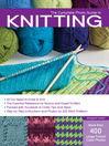 The Complete Photo Guide to Knitting (eBook): All You Need to Know to Knit -- The Essential Reference for Novice and Expert Knitters