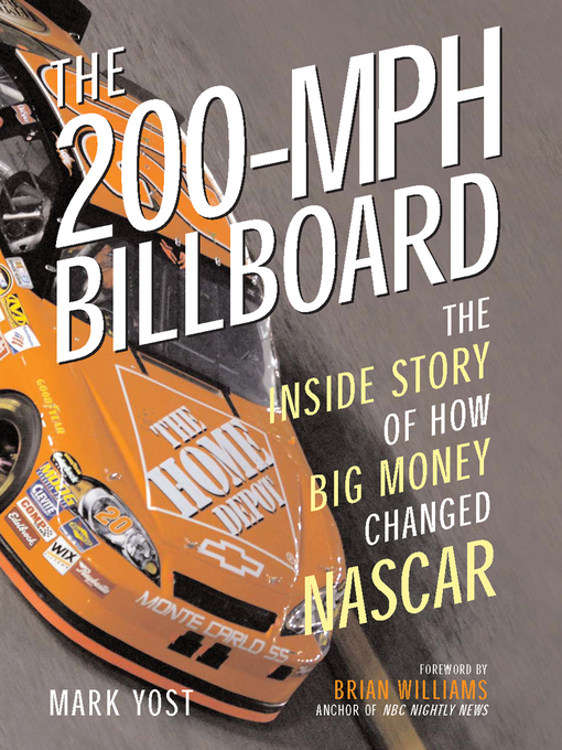 The 200-MPH Billboard (eBook): The Inside Story of How Big Money Changed NASCAR