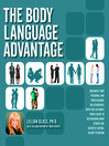 The Body Language Advantage (eBook): Maximize Your Personal and Professional Relationships with this Ultimate Photo Guide to Deciphering