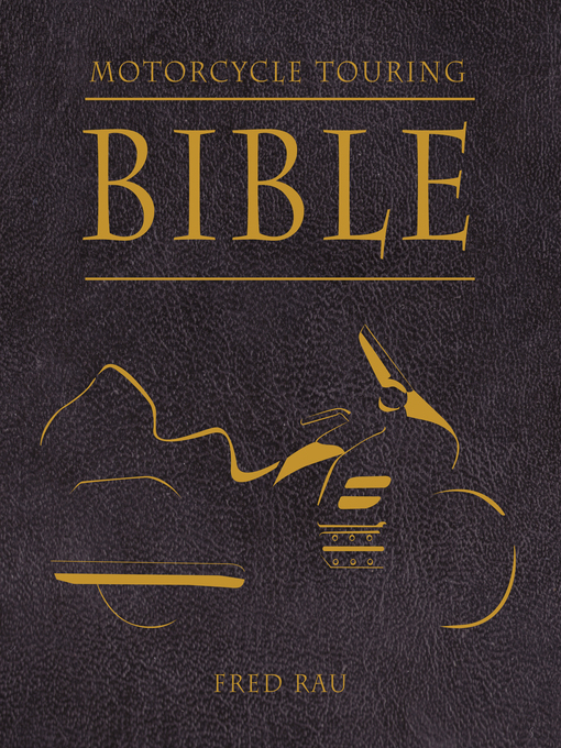 Motorcycle Touring Bible (eBook)