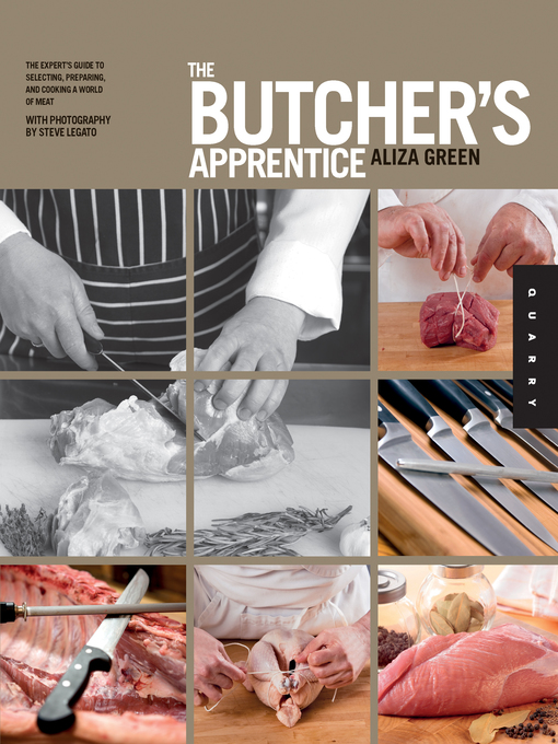 The Butcher's Apprentice (eBook): The Expert's Guide to Selecting, Preparing, and Cooking a World of Meat