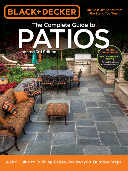 Black & Decker Complete Guide to Patios (eBook): A DIY Guide to Building Patios, Walkways & Outdoor Steps