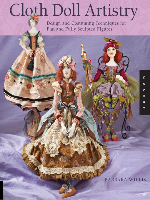 Cloth Doll Artistry (eBook): Design and Costuming Techniques for Flat and Fully Sculpted Figures