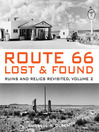 Route 66 Lost & Found (eBook): Mother Road Ruins and Relics: The Ultimate Collection