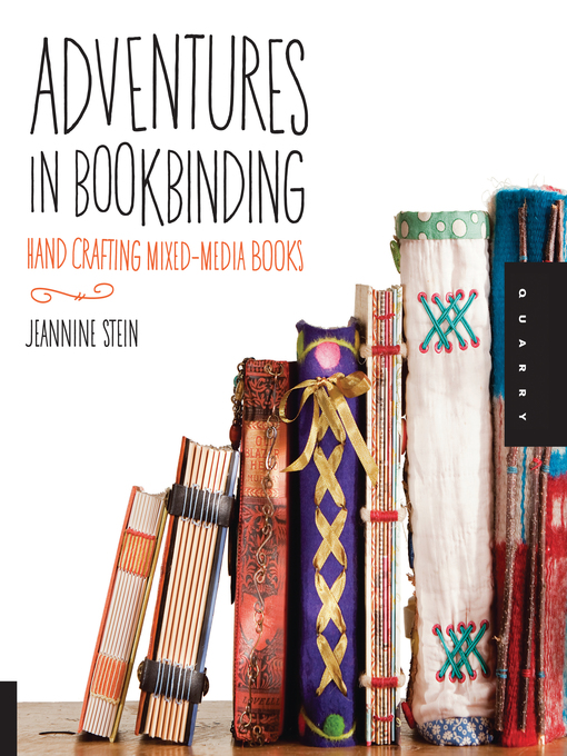 Adventures in Bookbinding (eBook): Hand Crafting Mixed-Media Books