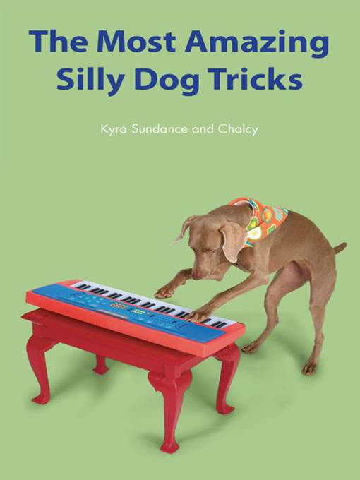 The Most Amazing Silly Dog Tricks (eBook)