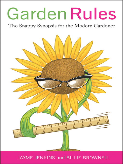 Garden Rules (eBook): The Snappy Synopsis for the Modern Gardener