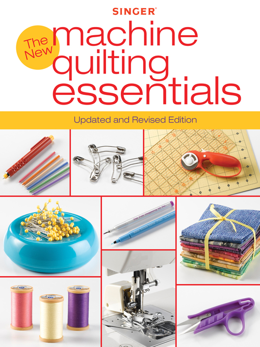 Singer The New Machine Quilting Essentials (eBook): Updated and Revised Edition