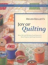 Helen Kelley's Joy of Quilting (eBook): More Wit and Wisdom from America's Most Popular Quilting Columnist