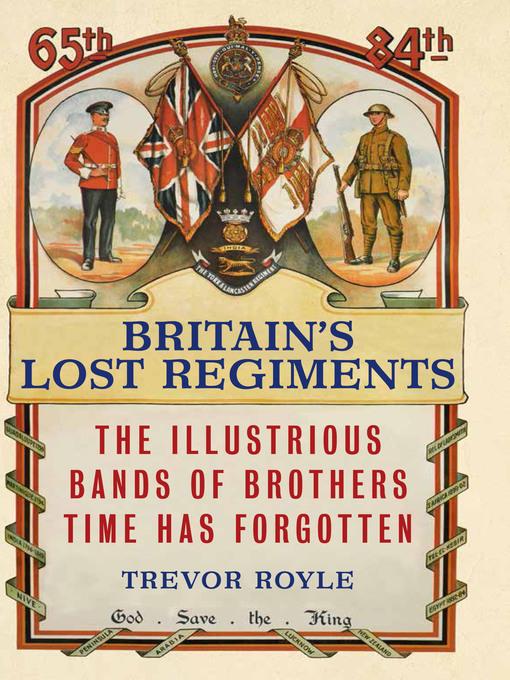 Britain's Lost Regiments (eBook)