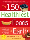 The 150 Healthiest Foods on Earth (eBook)