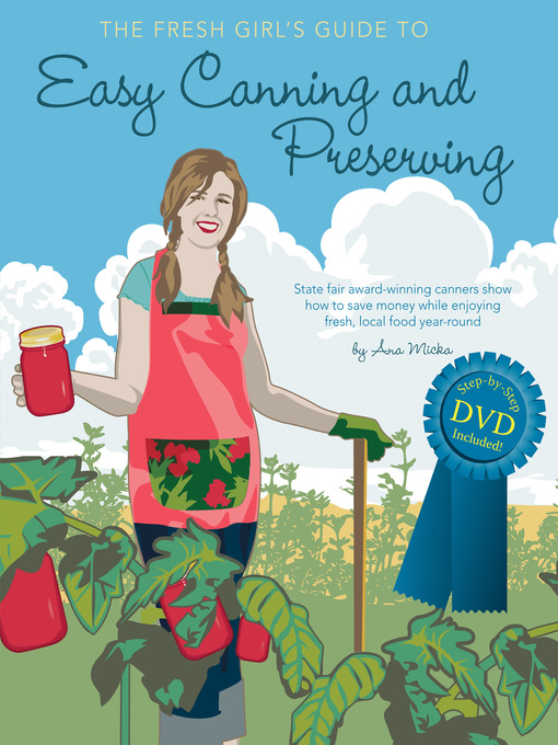 The Fresh Girl's Guide to Easy Canning and Preserving (eBook)
