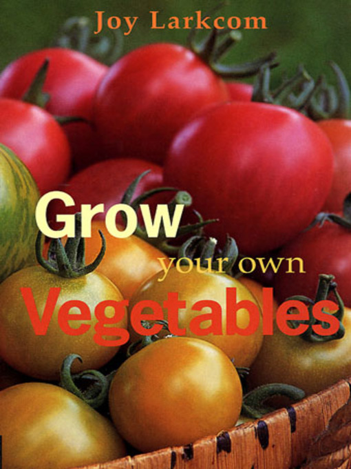 Grow Your Own Vegetables (eBook)
