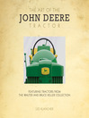The Art of the John Deere Tractor (eBook): Featuring Tractors from the Walter and Bruce Keller Collection