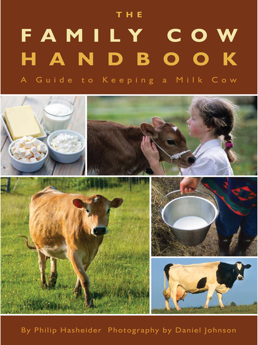 The Family Cow Handbook (eBook): A Guide to Keeping a Milk Cow