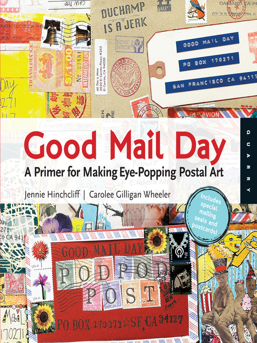Good Mail Day (eBook): A Primer for Making Eye-Popping Postal Art