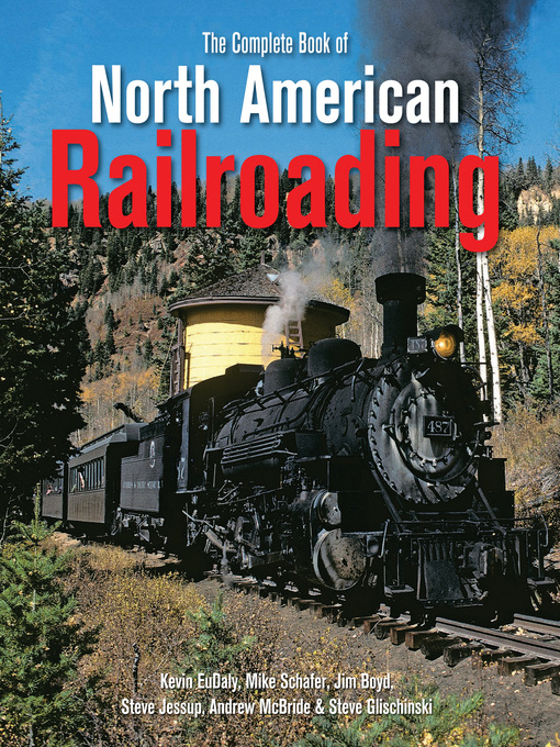 The Complete Book of North American Railroading (eBook)
