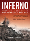 Inferno (eBook): The Epic Life and Death Struggle of the USS Franklin in World War II