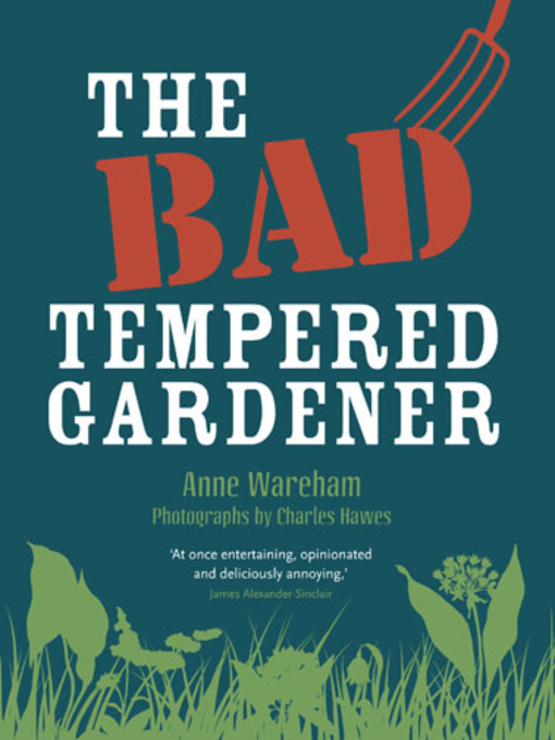 The Bad Tempered Gardener (eBook)