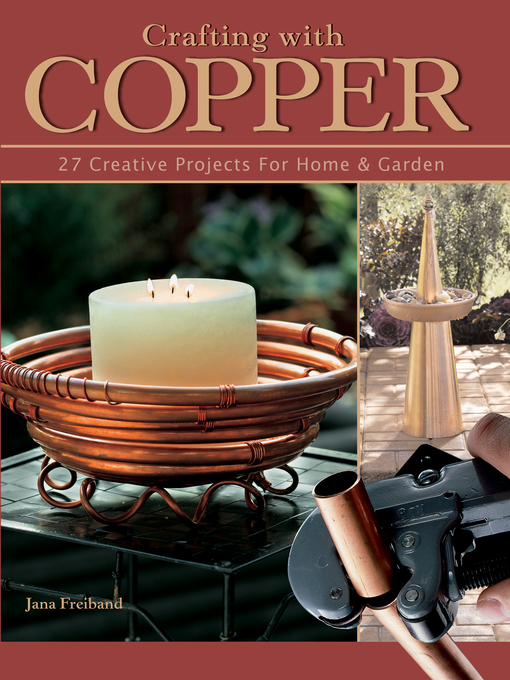 Crafting With Copper (eBook): 27 Creative Projects for Home & Garden