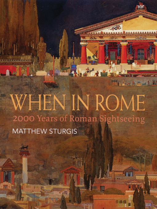 When in Rome (eBook): 2000 Years of Roman Sightseeing