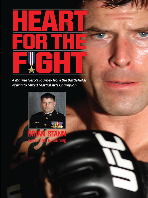 Heart for the Fight (eBook): A Marine Hero's Journey from the Battlefields of Iraq to Mixed Martial Arts Champion