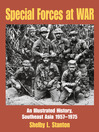 Special Forces at War (eBook): An Illustrated History, Southeast Asia 1957-1975