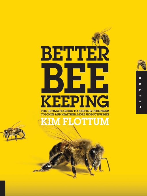 Better Beekeeping (eBook): The Ultimate Guide to Keeping Stronger Colonies and Healthier, More Productive Bees