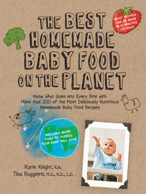 The Best Homemade Baby Food For Your 10-11 Month Old (eBook)