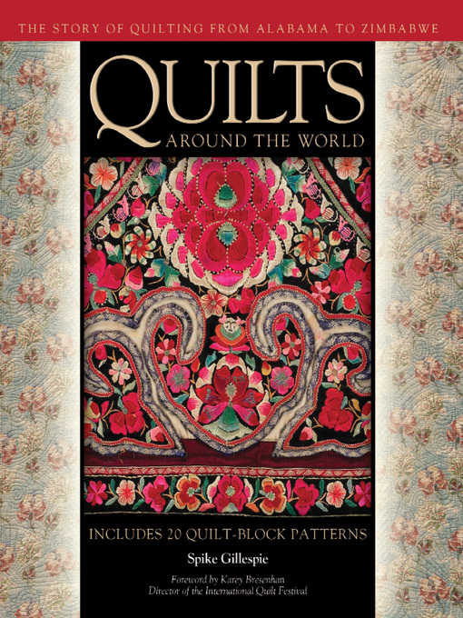 Quilts Around the World (eBook): The Story of Quilting from Alabama to Zimbabwe