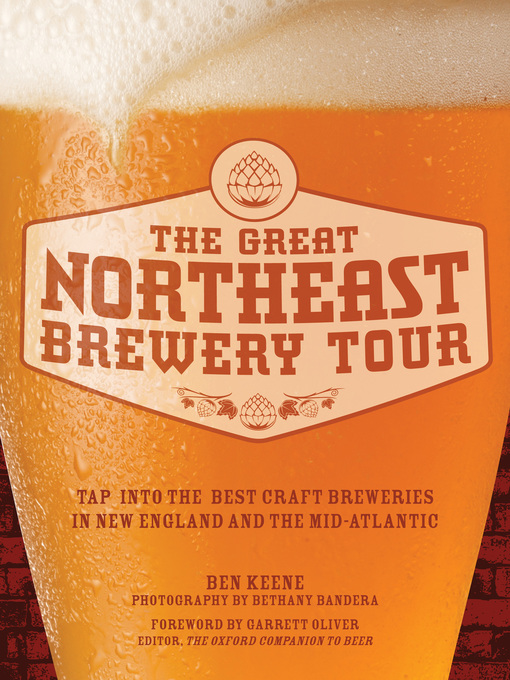 The Great Northeast Brewery Tour (eBook): Tap into the Best Craft Breweries in New England and the Mid-Atlantic