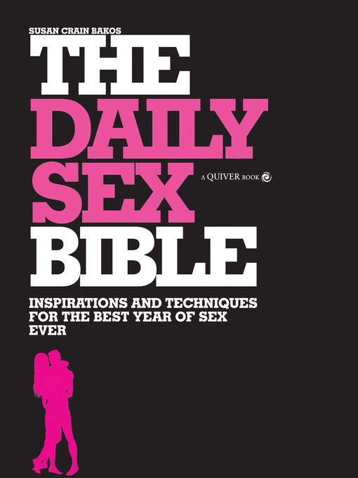Daily Sex Bible (eBook): Inspirations and Techniques for the Best Year of Sex Ever