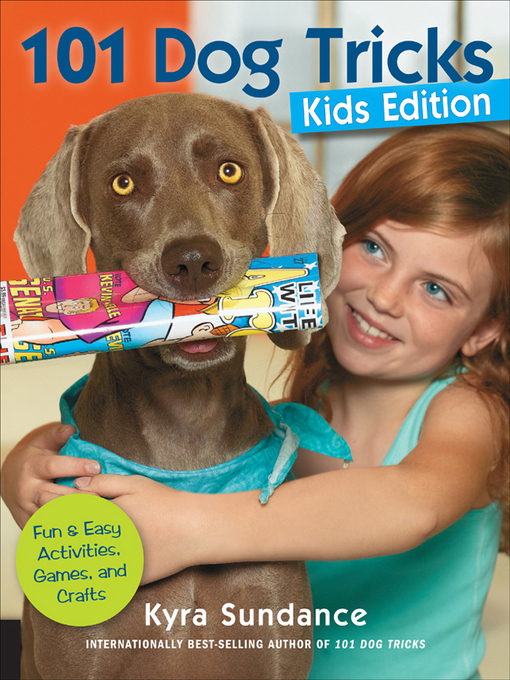 101 Dog Tricks, Kids Edition (eBook): Fun and Easy Activities, Games, and Crafts