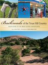 Backroads of the Texas Hill Country (eBook): Your Guide to the Most Scenic Adventures