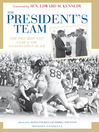 The President's Team (eBook): The 1963 Army-Navy Game and the Assassination of JFK
