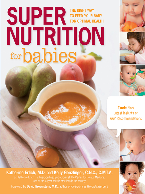 Super Nutrition for Babies (eBook): The Right Way to Feed Your Baby for Optimal Health