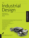 The Industrial Design Reference & Specification Book (eBook): Everything Industrial Designers Need to Know Every Day