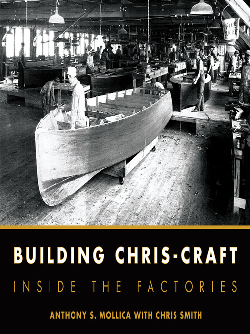 Building Chris-Craft (eBook): Inside the Factories