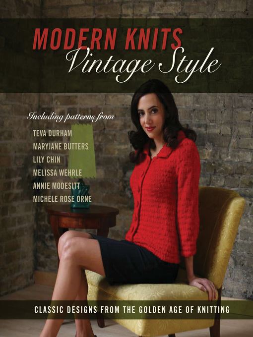 Modern Knits, Vintage Style (eBook): Classic Designs from the Golden Age of Knitting