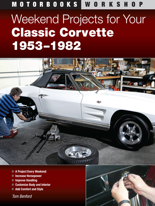 Weekend Projects for Your Classic Corvette 1953-1982 (eBook)