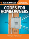 Black & Decker Codes for Homeowners (eBook): Electrical Codes, Mechanical Codes, Plumbing Codes, Building Codes