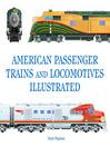 American Passenger Trains and Locomotives Illustrated (eBook)