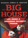 The Big House (eBook): Life Inside a Supermax Security Prison