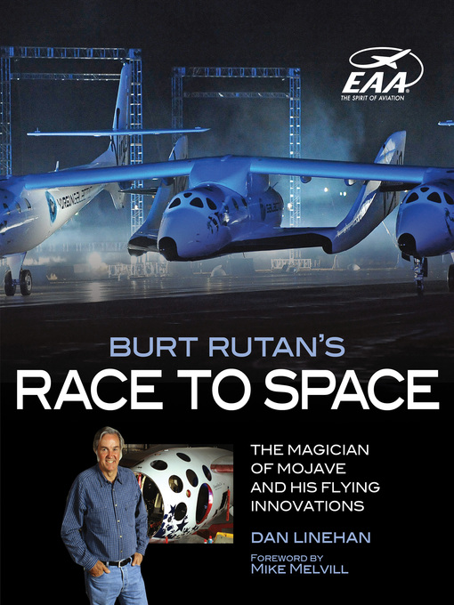 Burt Rutan's Race to Space (eBook): The Magician of Mojave and His Flying Innovations