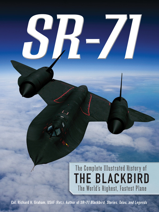 SR-71 (eBook): The Complete Illustrated History of the Blackbird, The World's Highest, Fastest Plane