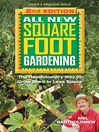 All New Square Foot Gardening (eBook): The Revolutionary Way to Grow More In Less Space