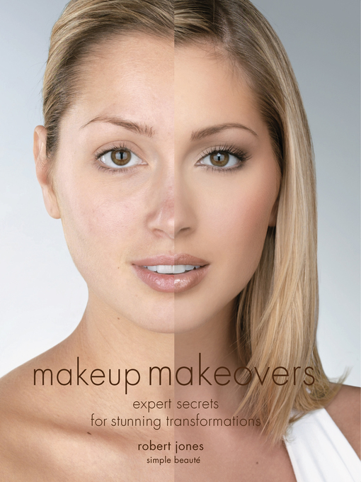 Makeup Makeovers (eBook): Expert Secrets for Stunning Transformations