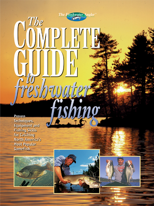 The Complete Guide to Freshwater Fishing (eBook)