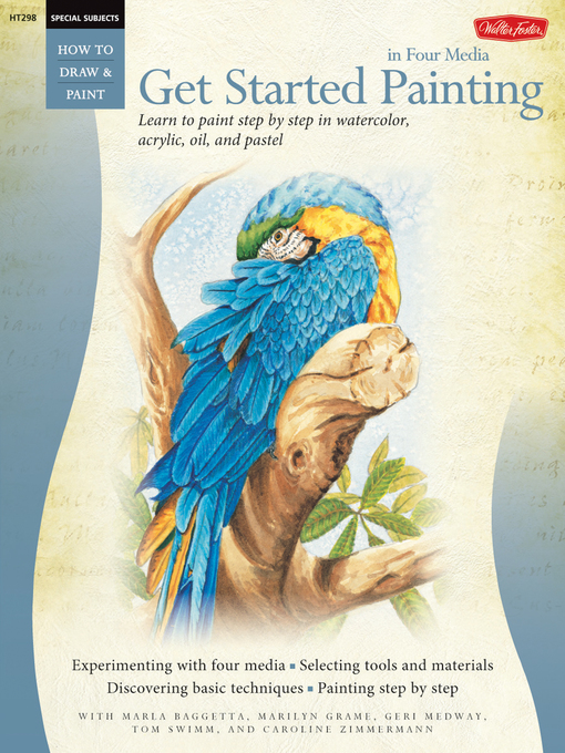 Get Started Painting (eBook): Learn to Paint Step by Step in Watercolor, Acrylic, Oil, and Pastel