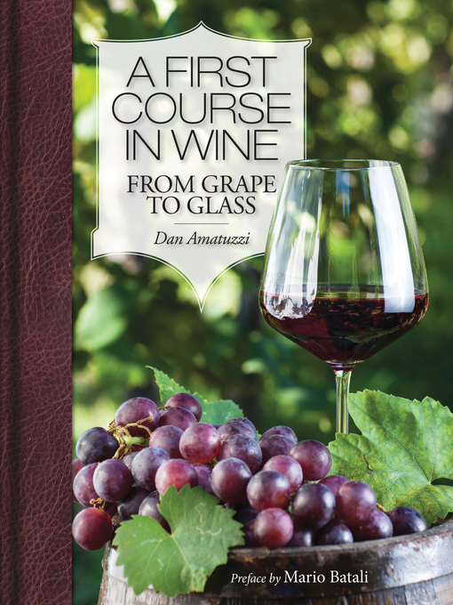 A First Course in Wine (eBook): From Grape to Glass